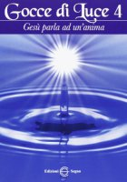 Gocce di Luce - Volume 4