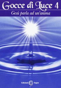 Copertina di 'Gocce di Luce - Volume 4'