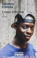 Il viaggio di Mohammed - D'Antona Salvatore