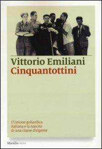 Copertina di 'Cinquantottini. L'Unione goliardica italiana e la nascita di una classe dirigente'