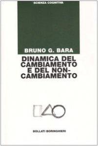 Copertina di 'Dinamica del cambiamento e del non-cambiamento'