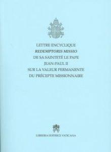 Copertina di 'Lettre Encyclique Redemptoris Missio... sur la valeur permanente du precepte missionaire'