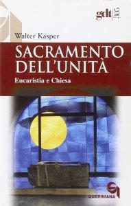 Copertina di 'Sacramento dell'unità. Eucaristia e Chiesa (gdt 305)'