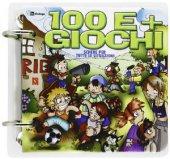 Cento e più giochi. Raccolta di giochi - Fondazione Oratori Milanesi