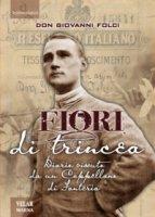 Fiori di trincea - Giovanni Folci