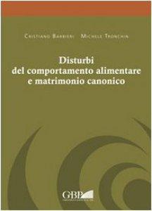 Copertina di 'Disturbi del comportamento alimentare e matrimonio canonico'