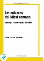 Las colectas del Misal romano - Félix María Arocena