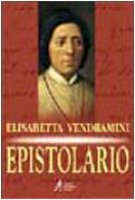 Epistolario. Ediz. critica - Vendramini Elisabetta