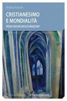 Cristianesimo e mondialità - Toniolo Andrea