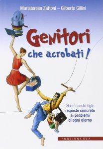 Copertina di 'Genitori che acrobati!'