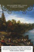 Pellegrini del cielo e della terra - David Filip