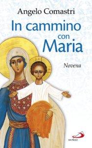 Copertina di 'In cammino con Maria. Novena'