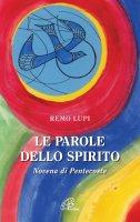 Le parole dello Spirito - Remo Lupi