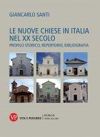 Le nuove chiese in Italia nel XX secolo - Giancarlo Santi