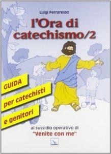 Copertina di 'L'Ora di catechismo. Vol. 2'