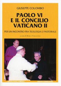 Copertina di 'Paolo VI e il Concilio Vaticano II'