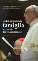 Le sfide pastorali sulla famiglia nel contesto dell'evangelizzazione