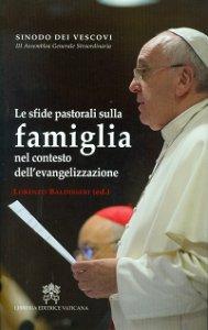Copertina di 'Le sfide pastorali sulla famiglia nel contesto dell'evangelizzazione'