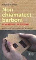 Non chiamateci barboni - Angelo Romeo, Francesco Montenegro