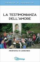 La testimonianaza dell'amore - Pastorale Giovanile diocesi di Milano