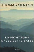 La montagna dalle sette balze - Merton Thomas