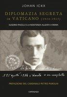 Diplomazia segreta in Vaticano (1914 – 1915) - Johan Ickx