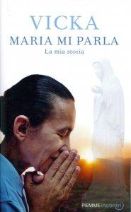 Vicka: Maria mi parla