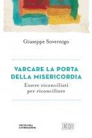 Varcare la porta della misericordia - Giuseppe Sovernigo