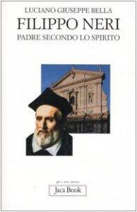 Copertina di 'Filippo Neri. Padre secondo lo spirito'