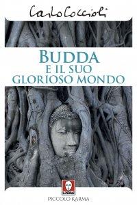 Copertina di 'Budda e il suo glorioso mondo.'