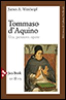 Tommaso d'Aquino - Weisheipl J. A