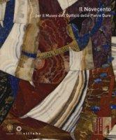 Il Novecento per il Museo dell'Opificio delle pietre dure. Ediz. a colori