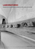Laboratorio. Attualità delle ricerche sulla storia dell'arte a Pavia e in Certosa