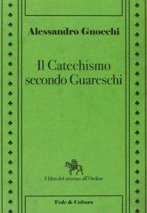 Copertina di 'Il Catechismo secondo Guareschi'