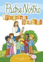 Il Padre Nostro spiegato ai bambini