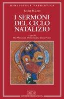 I sermoni del ciclo natalizio - Leone Magno (san)