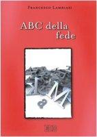 ABC della fede - Lambiasi Francesco