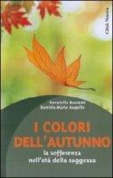 I colori dell'autunno - Augello Daniela M., Buscemi Donatella
