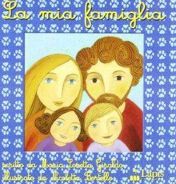 Copertina di 'La mia famiglia'
