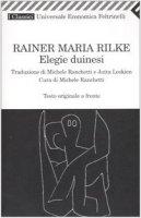 Elegie duinesi. Testo tedesco a fronte - Rilke Rainer M.
