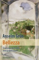 Bellezza - Anselm Grün