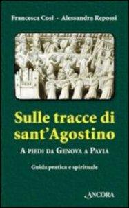 Copertina di 'Sulle tracce di Sant'Agostino'