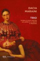 Trio - Maraini Dacia