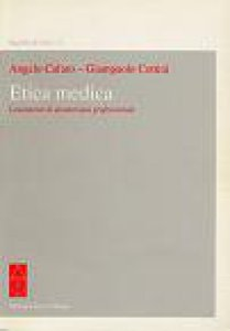 Copertina di 'Etica medica. Lineamenti di deontologia professionale'
