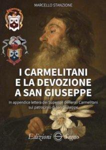 Copertina di 'I carmelitani e la devozione a san Giuseppe'