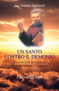 Copertina di 'Un santo contro il demonio'