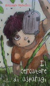 Copertina di 'Il cercatore di asparagi'
