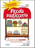 Piccola pasticceria - Pino Pellegrino