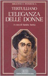 Copertina di 'L'eleganza delle donne. De cultu feminarum'