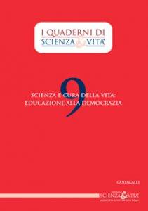Copertina di 'Scienza e cura della Vita: Educazione alla Democrazia'